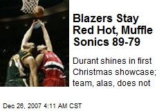 Blazers Stay Red Hot, Muffle Sonics 89-79