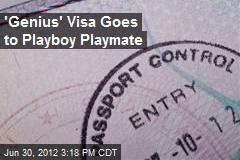 'Genius' Visa Goes to Playboy Playmate