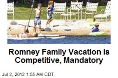 Romney Family Vacation Mandatory