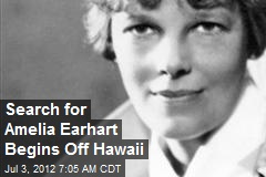 Search for Amelia Earhart Begins Off Hawaii