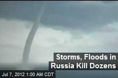 Storms, Floods in Russia Kill Dozens