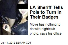 Sheriff Tells LA Pols to Turn in Their Badges