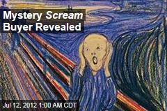 'Scream' Buyer Revealed