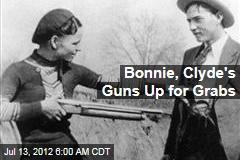 Bonnie, Clyde's Guns Up for Grabs