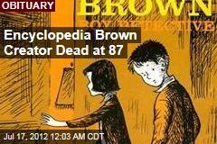 Encyclopedia Brown Creator Dead at 87