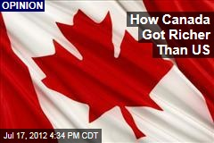 How Canada Got Richer Than US