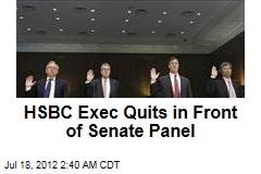 HSBC Exec Quits in Front of Senate Panel