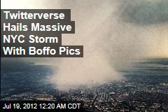 Twitterverse Hails Massive NYC Storm With Boffo Pics