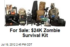 For Sale: $24K Zombie Survival Kit
