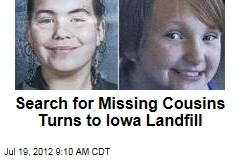 Search for Missing Cousins Turns to Iowa Landfill
