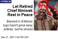 Let Retired Chief Illiniwek Rest in Peace