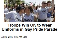 Troops Win OK to Wear Uniforms in Gay Pride Parade
