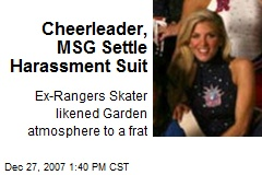 Cheerleader, MSG Settle Harassment Suit