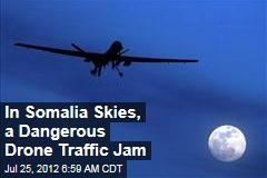 In Somalia Skies, a Drone Traffic Jam