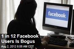 1 in 12 Facebook Users Is Bogus