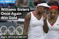 Williams Sisters Once Again Win Gold