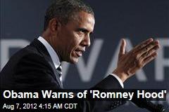 Obama Zings 'Romney Hood'