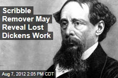 Scribble Remover May Reveal Lost Dickens Work