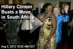 Hillary Clinton Busts a Move in South Africa