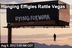 Hanging Effigies Rattle Vegas