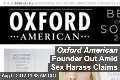 Oxford American Founder Out Amid Sex Harass Claims