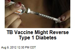 TB Vaccine Might Reverse Type 1 Diabetes