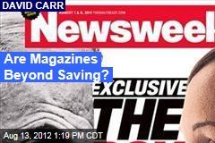 Are Magazines Beyond Saving?