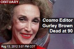 Cosmo Editor Gurley Brown Dead at 90