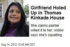 Girlfriend Holed Up in Thomas Kinkade House