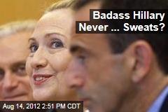 Badass Hillary Never ... Sweats?