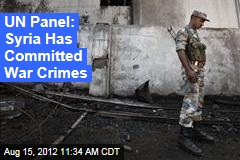 UN Panel: Syria Has Committed War Crimes