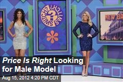 Price Is Right Looking for Male Model