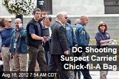 DC Shooting Suspect Carried Chick-fil-A Bag