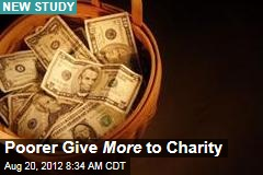 Poorer Give More to Charity