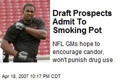 Draft Prospects Admit To Smoking Pot