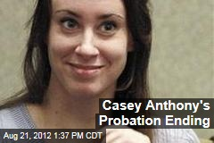 Casey Anthony's Probation Ending