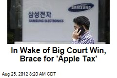 In Wake of Big Court Win, Brace for 'Apple Tax'