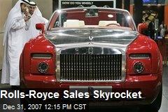 Rolls-Royce Sales Skyrocket