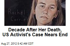 Decade After Her Death, US Activist's Case Nears End