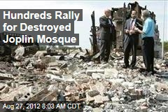 Hundreds Rally for Destroyed Joplin Mosque
