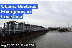 Obama Declares Emergency in Louisiana