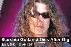 Starship Guitarist Dies After Gig