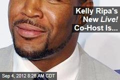 Kelly Ripa's New Live! Co-Host Is...