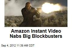 Amazon Instant Video Nabs Big Blockbusters