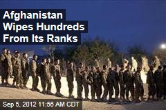 Afghanistan Wipes Hundreds From Its Ranks