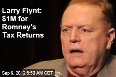 Larry Flynt: $1M for Romney's Tax Returns