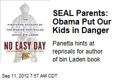 Seal Team 6 Parents Bash Obama