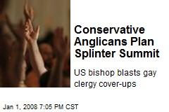 Conservative Anglicans Plan Splinter Summit