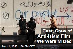 Cast, Crew of Anti-Islam Film: We Were Misled