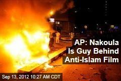 AP: Nakoula Is Guy Behind Anti-Islam Film